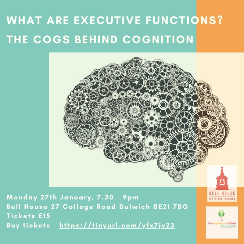 executive function talk 27th Jan 2020 Bell House